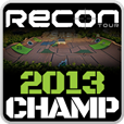 2013 Recon Tour Champ - Won the Recon Tour Finals and advanced to Mike Spinners Play Pro contest.